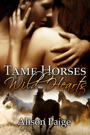 Tame Horses Wild Hearts Alison Paige
