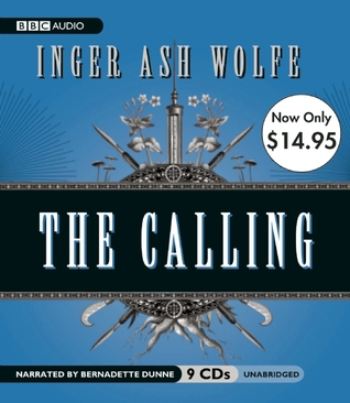 The Calling: Unabridged Value-Priced Edition  by  Inger Ash Wolfe