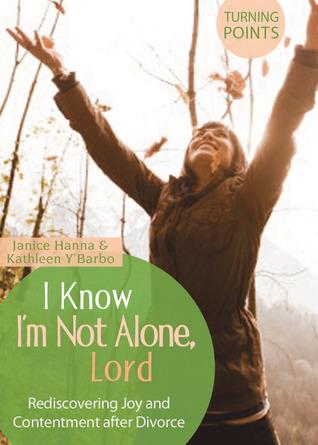 I Know Im Not Alone  by  Janice Hanna