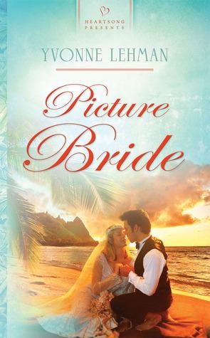 Picture Bride  by  Yvonne Lehman