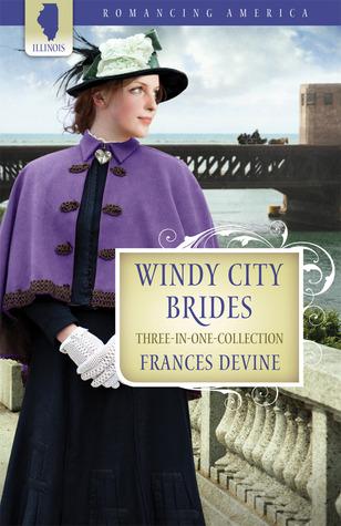 Windy City Brides  by  Frances Devine