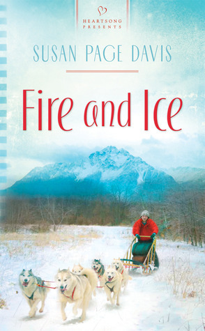 Fire and Ice Susan Page Davis