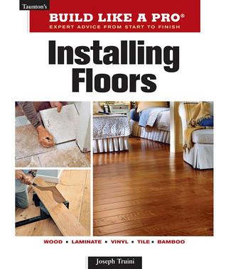 Installing Floors  by  Joseph Truini
