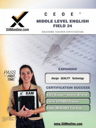 CEOE OSAT Middle Level English Field 24 Teacher Certification Test Prep Study Guide  by  Sharon Wynne