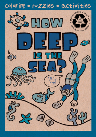 How Deep Is the Sea?, Grades PK - 1 Autumn Publishing