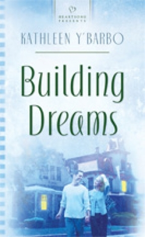 Building Dreams Kathleen YBarbo