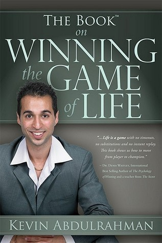 The Book On Winning The Game Of Life Kevin Abdulrahman