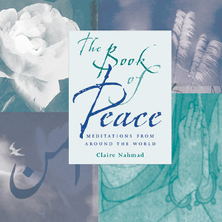 Book of Peace: Meditations from Around the World Claire Nahmad