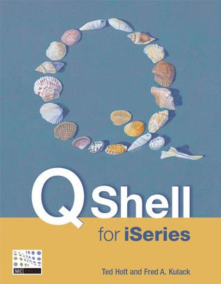 Qshell for iSeries  by  Fred Kulack