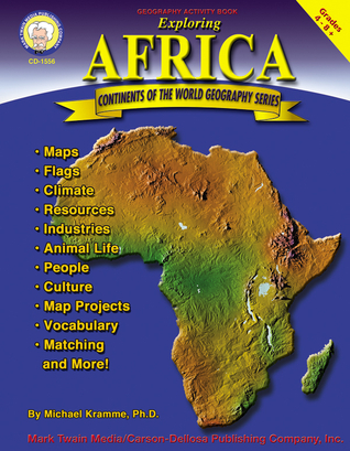 Exploring Africa, Grades 4 - 8  by  Michael Kramme