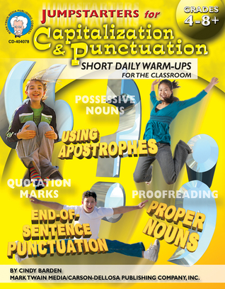Jumpstarters for Capitalization & Punctuation, Grades 4 - 8  by  Cindy Barden