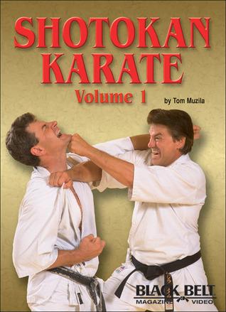 Shotokan Karate, Vol. 1  by  Tom Muzila