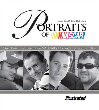Portraits of NASCAR  by  Anita Rich