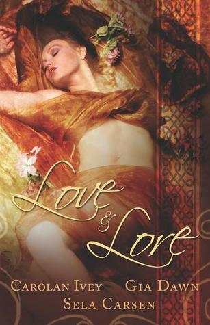 Love and Lore  by  Carolan Ivey