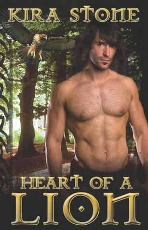 Heart of a Lion  by  Kira Stone