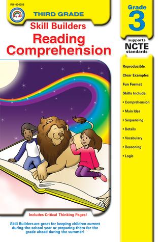 Skill BuildersReading Comprehension: Grade 3 (Skill Builders Series) Julie Kirsch