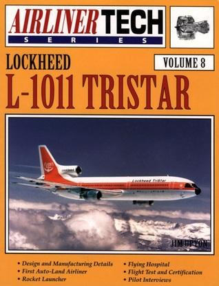 Lockheed L-1011 TriStar (AirlinerTech, #8) Jim Upton
