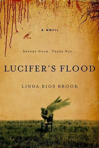 Lucifers Flood Linda Rios Brook