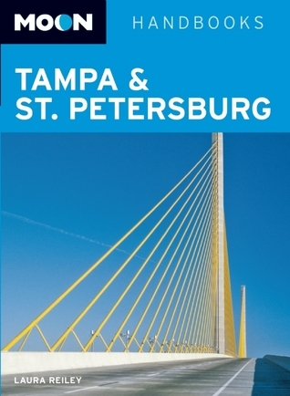 Moon Tampa and St. Petersburg Laura Reiley