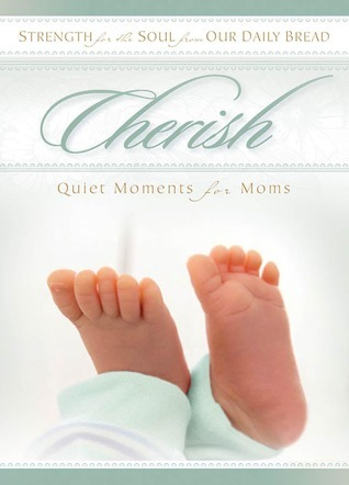 Cherish: Quiet Moments for Moms and Dads RBC Ministries