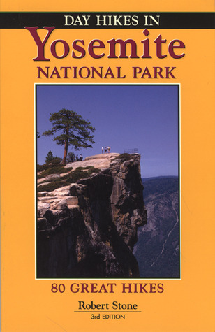 Day Hikes In Yosemite National Park, 3rd Robert   Stone