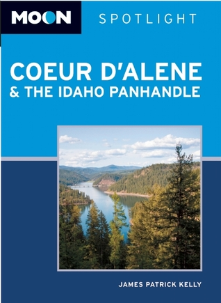 Moon Spotlight Coeur dAlene & the Idaho Panhandle  by  James Patrick Kelly