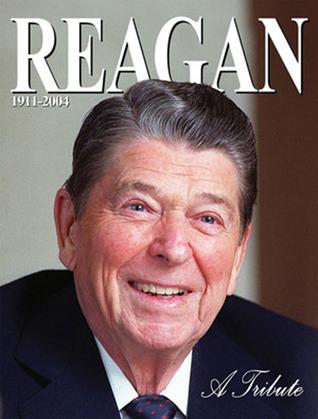 Reagan: A Tribute  by  Deborah Hart Strober