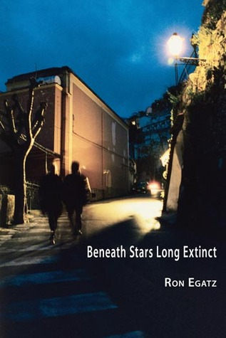 Beneath Stars Long Extinct  by  Ron Egatz