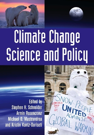 Climate Change Science and Policy Stephen H. Schneider