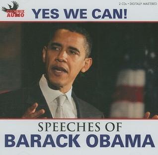 Yes We Can!: Speeches of Barack Obama  by  Barack Obama