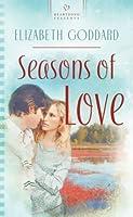 Seasons of Love Elizabeth Goddard