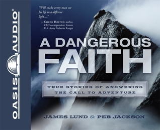 A Dangerous Faith James Lund