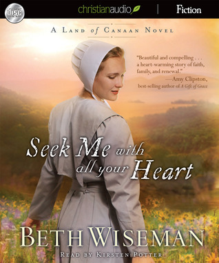 Seek Me With All Your Heart Beth Wiseman
