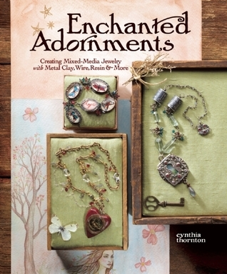 Enchanted Adornments Cynthia Thorton