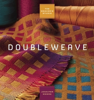 The Weavers Studio: Doubleweave Jennifer Moore