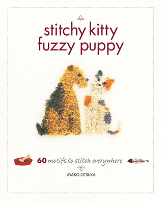 Stitchy Kitty Fuzzy Puppy  by  Ayaka Otsuka