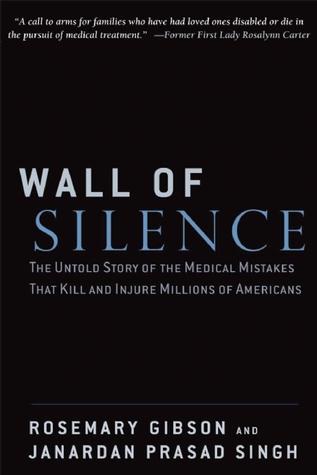 Wall of Silence Rosemary  Gibson