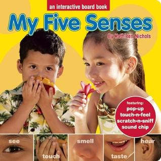 My Five Senses Kathleen Nichols