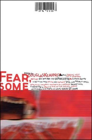 FEAR, SOME Douglas Kearney