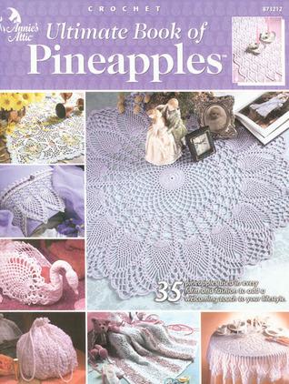 Ultimate Book of Pineapples  by  Deborah Hamburg