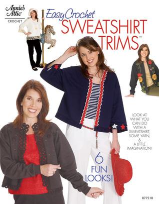 Easy Crochet Sweatshirt Trims Annies Attic