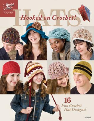 Hooked on Crochet! Hats  by  Glenda Chamberlain