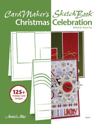 CardMakers Sketch Book: Christmas Celebrations Tanya Fox