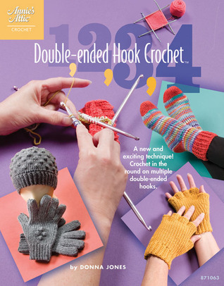 1-2-3-4 Double-Ended Hook Crochet  by  Donna Jones