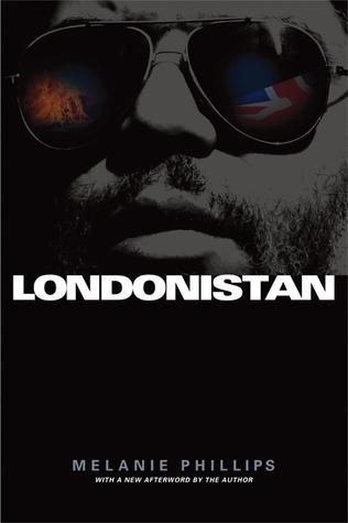 Londonistan  by  Melanie Phillips