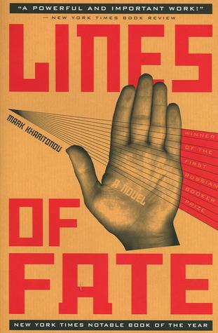 Lines of Fate: A Novel Mark Kharitonov