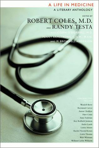 A Life in Medicine: A Literary Anthology Randy-Michael Testa