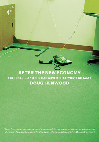 Wall Street: How It Works And For Whom  by  Doug Henwood