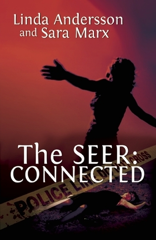 The Seer: Connected  by  Linda Andersson