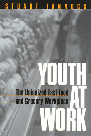 Youth At Work  by  Stuart Tannock